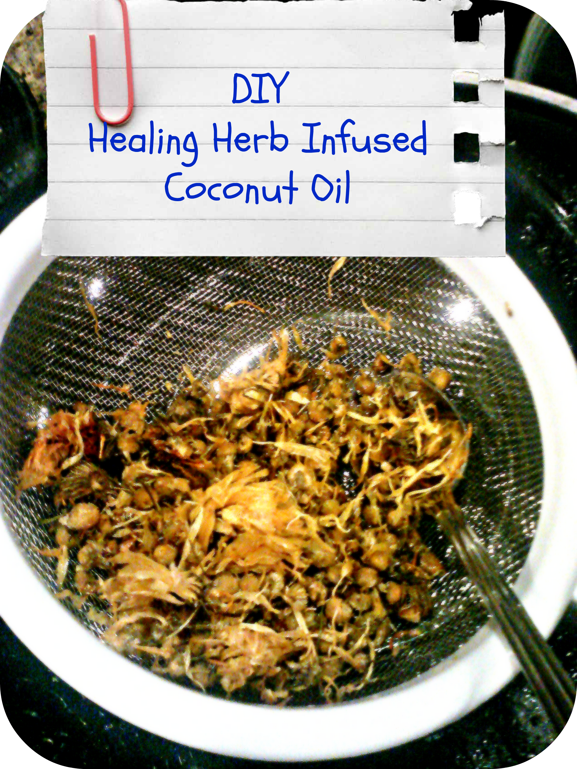 DIY Healin Herb Infused Coconut Oil
