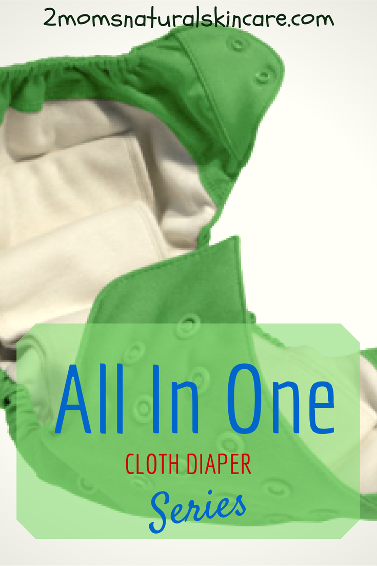 Cloth Diaper Series: All In One| 2momsnaturalskincare.com