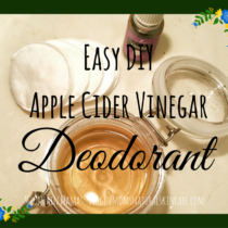 Easy DIY Apple Cider Vinegar Deodorant Recipe #beauty #essentialoils | Mountain Mamas' | http://2momsnaturalskincare.com