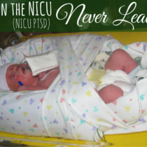 When the NICU Never Leaves (NICU PTSD) | Mountain Mamas' Blog | mntmommies.com